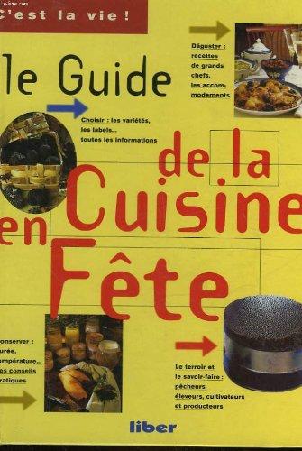 9782881431333: Le guide de la cuisine en fete (C'est la vie) (French Edition)