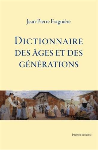 9782881461453: Dictionnaire des âges et des générations