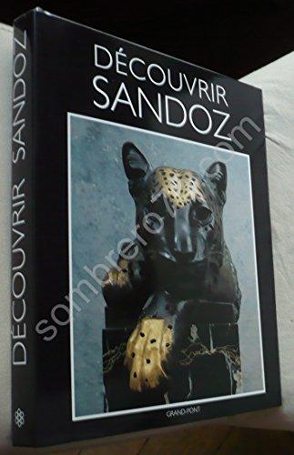 9782881480133: Decouvrir Sandoz (Maitres d'hier et d'aujourd'hui) (French Edition)