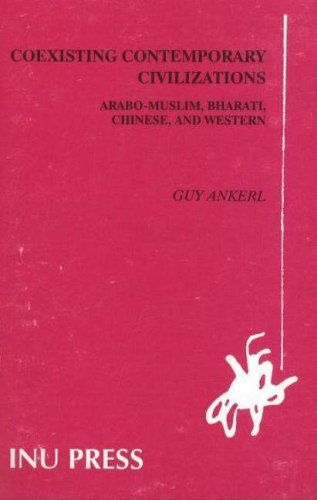 9782881550041: Coexisting Contemporary Civilizations: Arabo-Muslim, Bharati, Chinese and Western (Inu Societal Research Series) (v. 1)