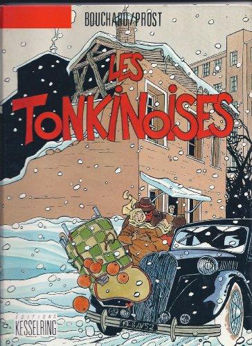 Les Tonkinoises: G. Bouchard; Jean Prost