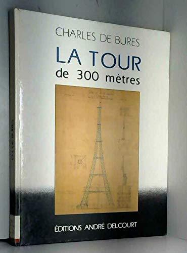 """9782881610516: La Tour de 300 mètres (Collection """"Construction ₊ architecture"""") (French Edition)"""