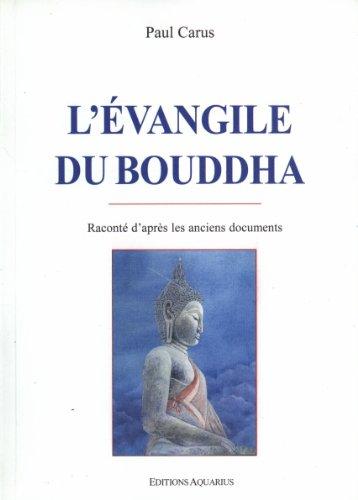 EVANGILE DU BOUDDHA -L -: CARUS