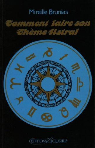 9782881650079: comment faire son theme astral