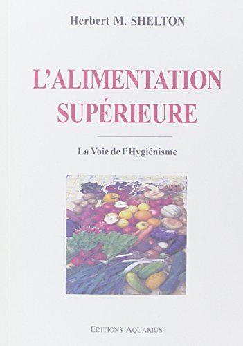 9782881650611: L'Alimentation Superieure (French Edition)