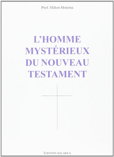 9782881650666: L'Homme Mystérieux du Nouveau Testament