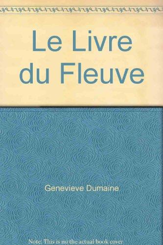 9782881680335: Le Livre du Fleuve