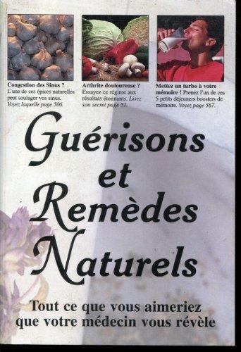 9782881811210: Guérisons Et Remèdes Naturels