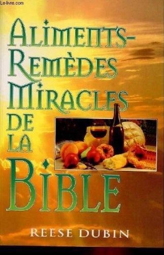 9782881811258: ALIMENTS-REMEDES MIRACLES DE LA BIBLE