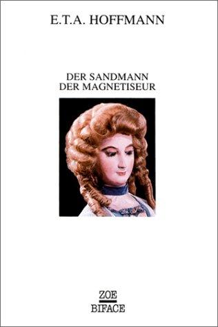 9782881822117: L'Homme au sable/Der Sandmann ; Le Magn�tiseur/ Der Magnetiseur