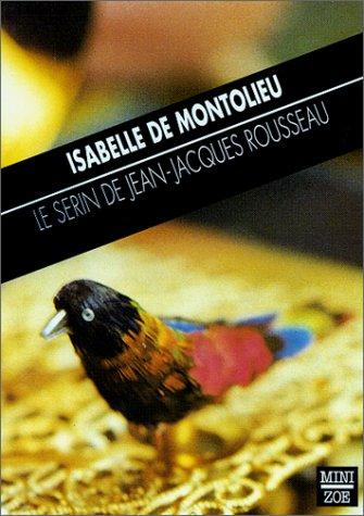 9782881823152: Le serin de Jean-Jacques Rousseau