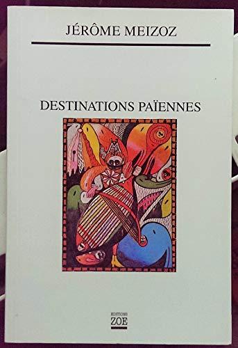 9782881824449: Destinations païennes
