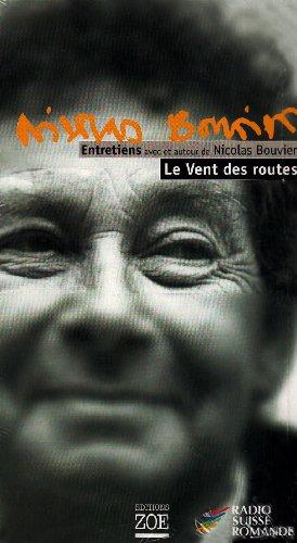 Vent des routes (Le), 2 v.: Bouvier, Nicolas