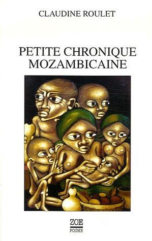 Petite chronique mozambicaine: Roulet, Claudine