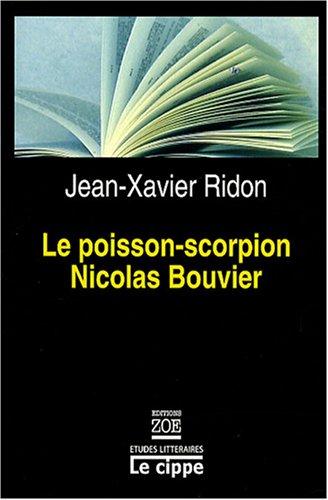 9782881825972: Le Poisson-Scorpion De Nicolas Bouvier (French Edition)