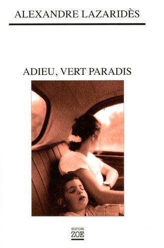 9782881826528: Adieu, vert paradis