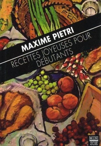 Recettes joyeuses pour débu. (La) Miz 78: Pietri, Maxime