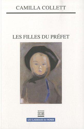 Filles du préfet (Les): Collett, Camilla
