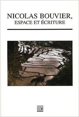 Nicolas Bouvier, espace et écriture: Collectif