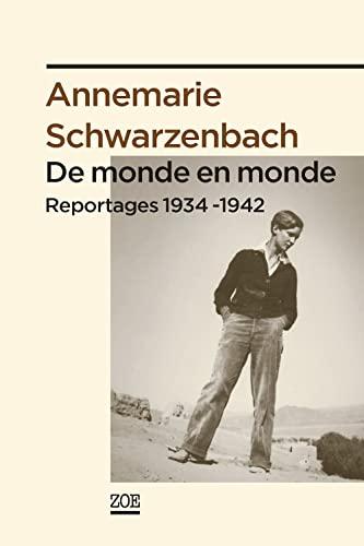 De monde en monde: Schwarzenbach, Annemarie