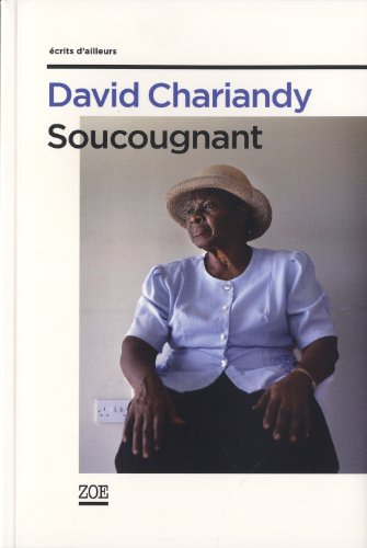 Soucougnant: Chariandy, David