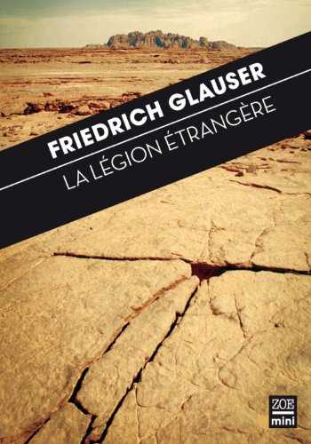 Légion étrangère (La): Glauser, Friedrich