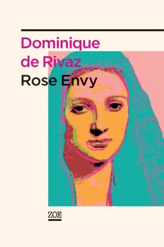 9782881828812: Rose Envy (French Edition)