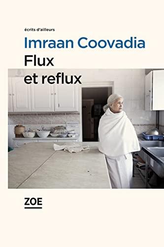 Flux et reflux: Coovadia, Imraan