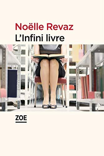 Infini livre (L'): Revaz, No�lle