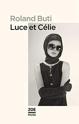 Luce et Célie: Buti, Roland