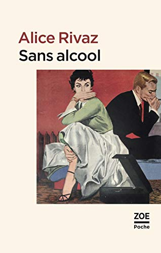 Sans alcool: Rivaz, Alice
