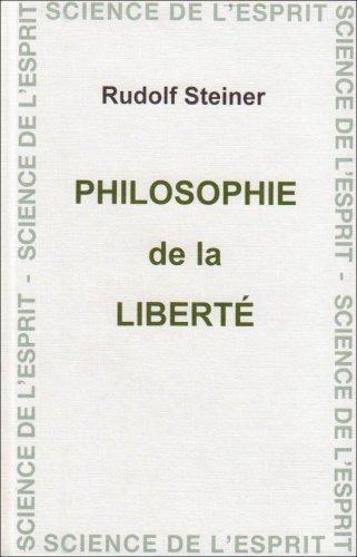 Philosophie de la liberté: Rudolf Steiner