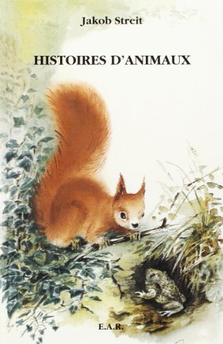 9782881891465: Histoires d'animaux entendues dans les clairi�res, au bord du lac de Brienz