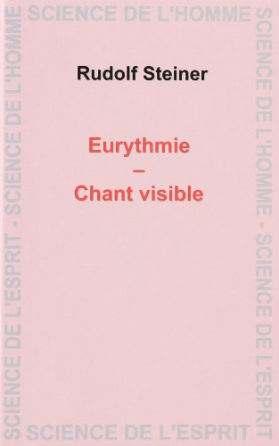 Eurythmie Chant visible: Steiner Rudolf