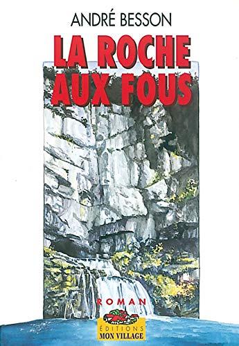 9782881940194: la roche aux fous