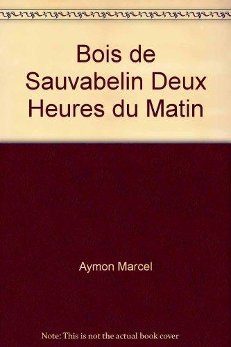 9782881940316: Bois de Sauvabelin, deux heures du matin