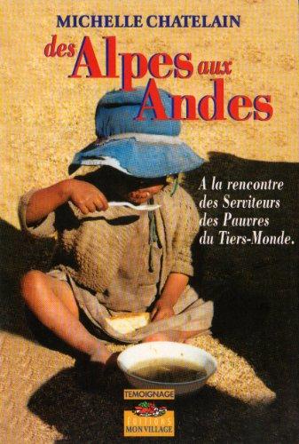 Alpes aux Andes (des): Chatelain Michelle