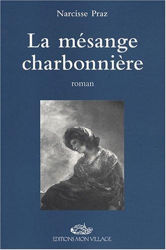 MESANGE CHARBONNIERE -LA-: PRAZ NARCISSE