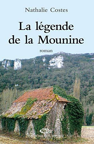 LEGENDE DE LA MOUNINE -LA-: COSTES NATHALIE