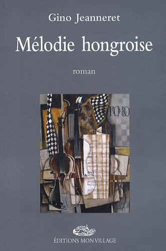 MELODIE HONGROISE: JEANNERET GINO