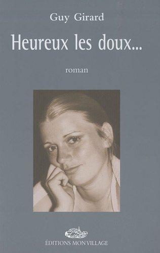 9782881942068: Heureux les doux... (French Edition)