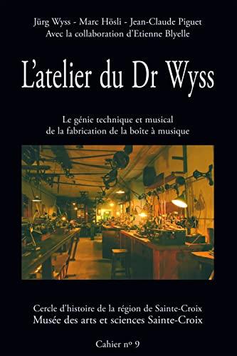 ATELIER DU DR WYSS -L-: COLLECTIF