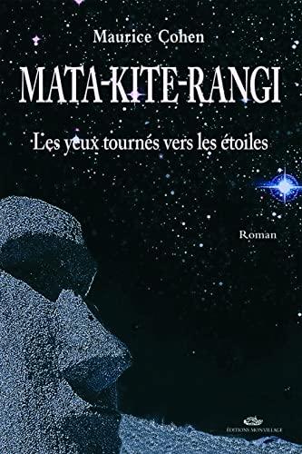 MATA KITE RANGI LES YEUX TOURNES VERS LE: COHEN MAURICE