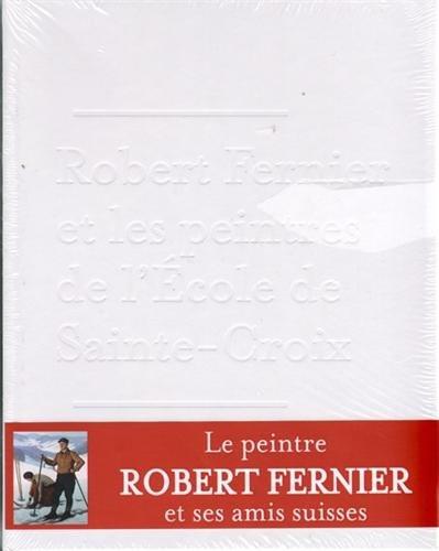 9782881942648: Robert Fernier et les peintres de l'�cole de Sainte Croix