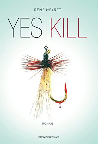 9782881942914: Yes Kill