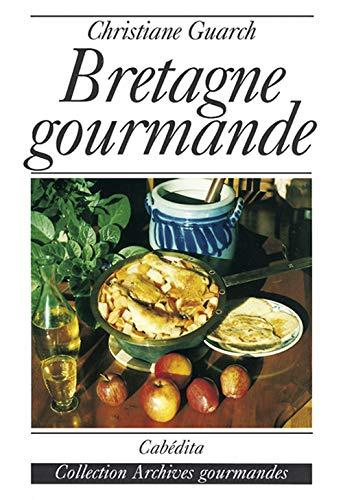9782881952203: Bretagne gourmande