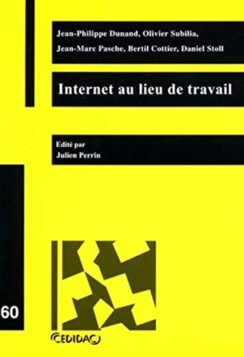 Internet au lieu de travail (French Edition): Daniel Stoll
