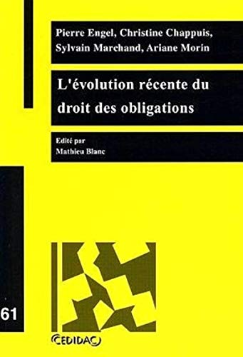 9782881970603: L'evolution recente du droit des obligations (French Edition)