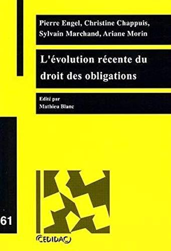 L'evolution recente du droit des obligations (French Edition): LITEC