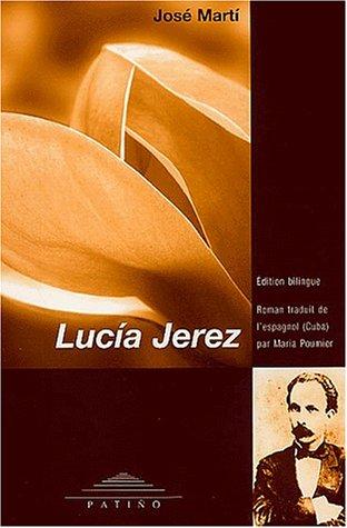 9782882130372: Lucia Jerez. : Edition bilingue français-espagnol